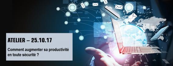 Atelier – Comment augmenter sa productivité en toute sécurité ?